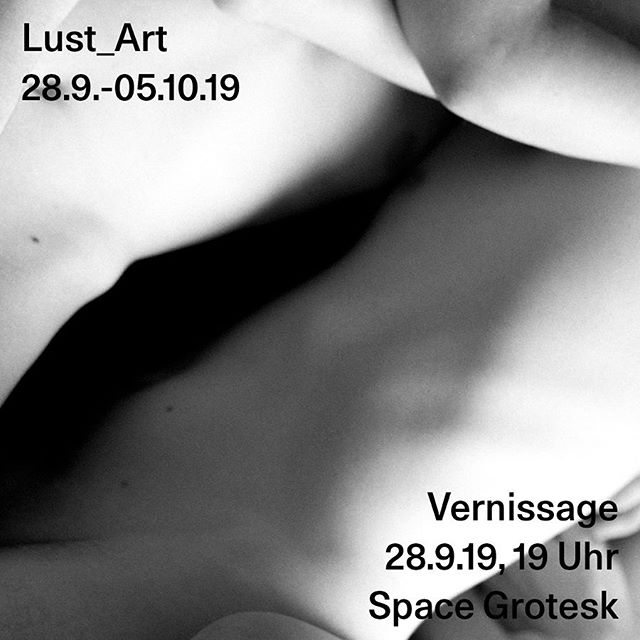 28.09.2019 | 19.00 | Vernissage Lust_Art